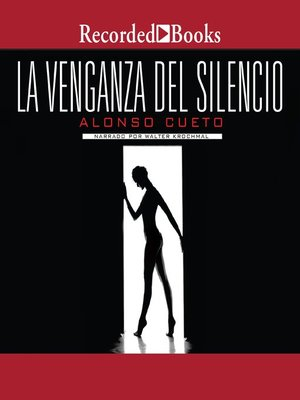 cover image of La venganza del silencio (The Revenge of Silence)