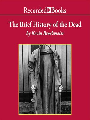 cover image of The Brief History of the Dead