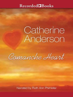 Comanche heart by catherine anderson overdrive rakuten overdrive cover image fandeluxe Choice Image
