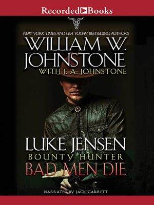 cover image of Bad Men Die