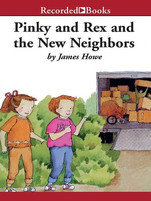 cover image of Pinky and Rex and the New Neighbors