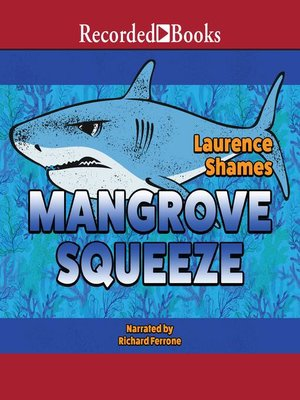 cover image of Mangrove Squeeze