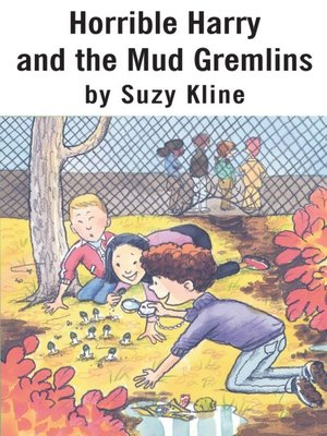 cover image of Horrible Harry and the Mud Gremlins