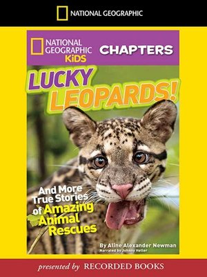 cover image of Lucky Leopards and More True Stories of Amazing Animal Rescues