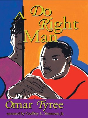 Omar tyree overdrive rakuten overdrive ebooks audiobooks and a do right man omar tyree author fandeluxe Choice Image