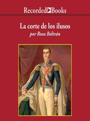 cover image of La corte de los ilusos (Court Dreamers)