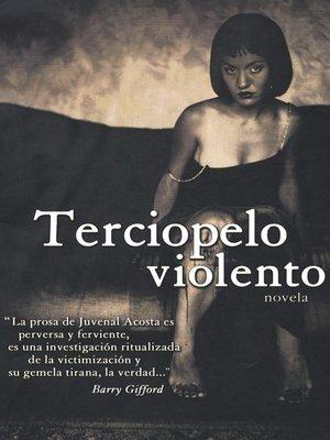 cover image of Terciopelo Violenta