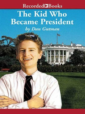 cover image of The Kid Who Became President