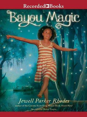 cover image of Bayou Magic