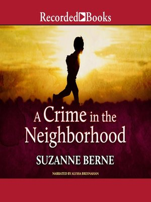 cover image of A Crime in the Neighborhood