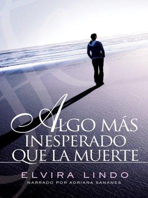 cover image of Algo mas inesperado que la muerte