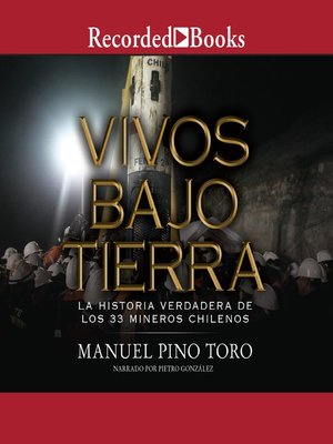 cover image of Vivos bajo tierra (Buried Alive)