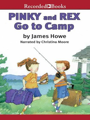 cover image of Pinky and Rex Go to Camp