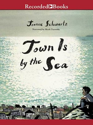 cover image of Town Is by the Sea