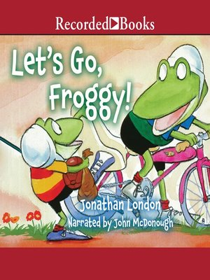 cover image of Let's Go, Froggy!