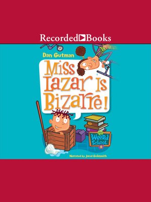 cover image of Miss Lazar Is Bizarre