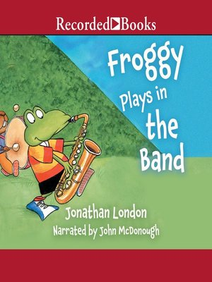 cover image of Froggy Plays in the Band
