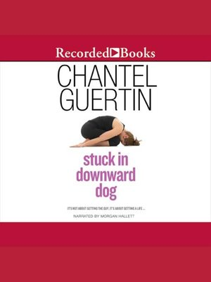 cover image of Stuck In Downward Dog