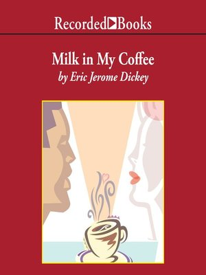 cover image of Milk in My Coffee