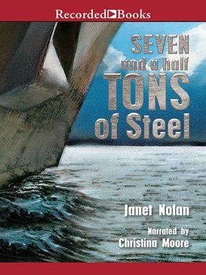 cover image of Seven and a Half Tons of Steel