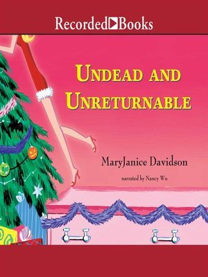 cover image of Undead and Unreturnable