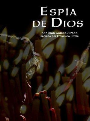 cover image of Espia de Dios (God's Spy)