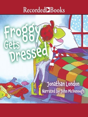 cover image of Froggy Gets Dressed