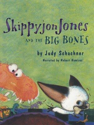 cover image of Skippyjon Jones and Big Bones