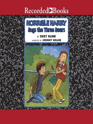 cover image of Horrible Harry Bugs the Three Bear