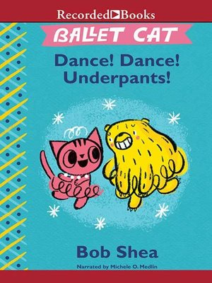 cover image of Dance! Dance! Underpants!