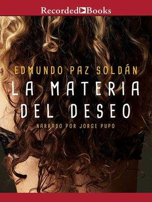 cover image of La Materia Del Deseo