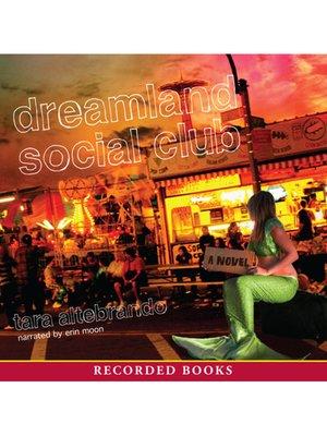 cover image of Dreamland Social Club