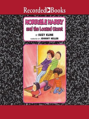 cover image of Horrible Harry and the Locked Closet