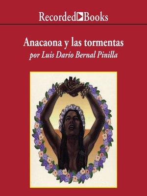 cover image of Anacaona y Las Tormentas