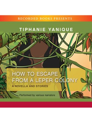 cover image of How to Escape from a Leper Colony
