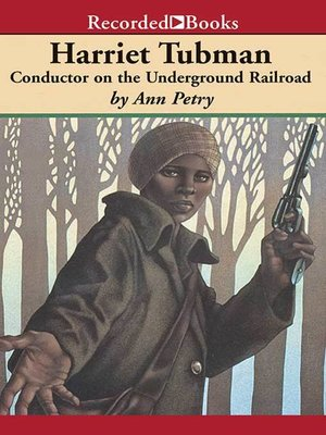 Harriet Tubman By Ann Petry Overdrive Rakuten Overdrive Ebooks