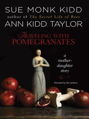 cover image of Traveling with Pomegranates