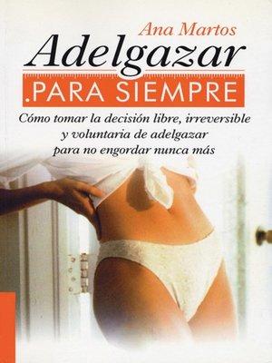 cover image of Adelgazar para siempre