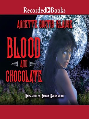 cover image of Blood and Chocolate