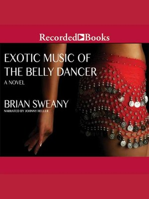 cover image of Exotic Music of the Belly Dancer