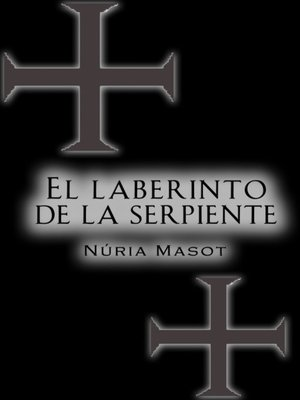 cover image of El Laberinto De La Serpiente