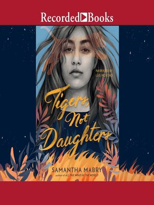 cover image of Tigers, Not Daughters