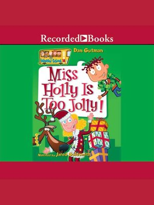 cover image of Miss Holly is Too Jolly
