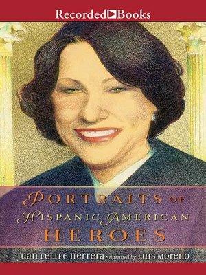 cover image of Portraits of Hispanic American Heroes