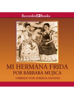 cover image of Mi hermana Frida (My Sister Frida)
