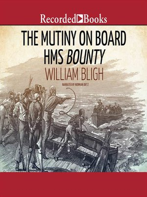 cover image of The Mutiny on Board H.M.S. Bounty