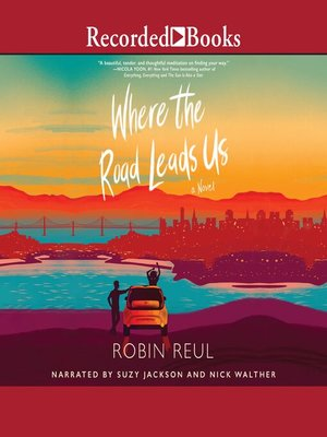 cover image of Where the Road Leads Us
