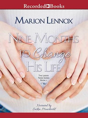 cover image of Nine Months to Change His Life