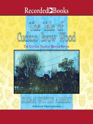 cover image of The Tale of Cuckoo Brow Wood
