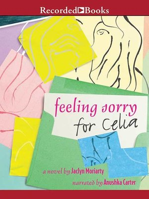 cover image of Feeling Sorry for Celia